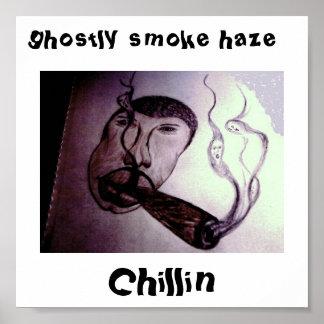 chillin, neblina fantasmal del humo posters
