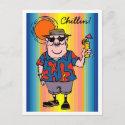 Chillin! postcard postcard