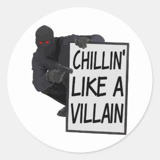 Chillin tiene gusto de un malvado