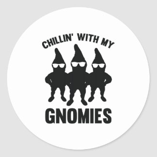 Chillin' With My Gnomies Classic Round Sticker