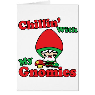 Chillin With My Gnomies Kawaii Gnome Toadstool Card