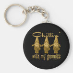 Chillin' with my Gnomies! Basic Round Button Keychain