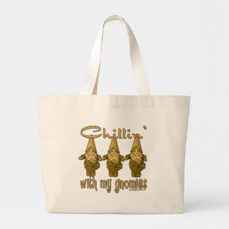Chillin' with my Gnomies! Large Tote Bag
