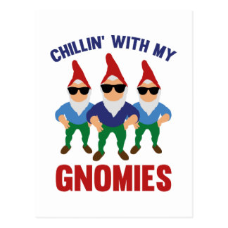 Chillin' With My Gnomies Postcard
