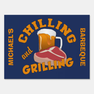 Chilling & Grilling custom yard sign