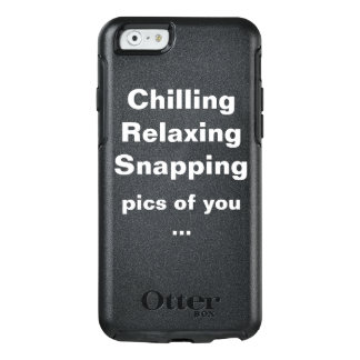 Chilling Relaxing Snapping OtterBox iPhone 6/6s Case