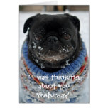"""Chilly Pug """"Missing You"""" Greeting Card"""