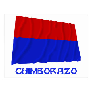 Chimborazo waving flag with Name Postcard