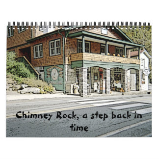 Chimney Rock, a step back in time calender Calendars