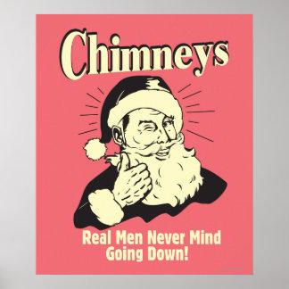 Chimneys: Real Men Never Mind Going Down Poster