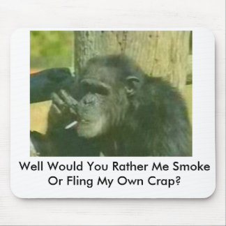 chimp-with-smoking-problem Well Would You Rath Mouse Pad