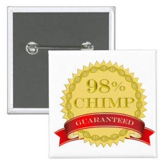 Chimpancé del 98% - garantizado pin cuadrado