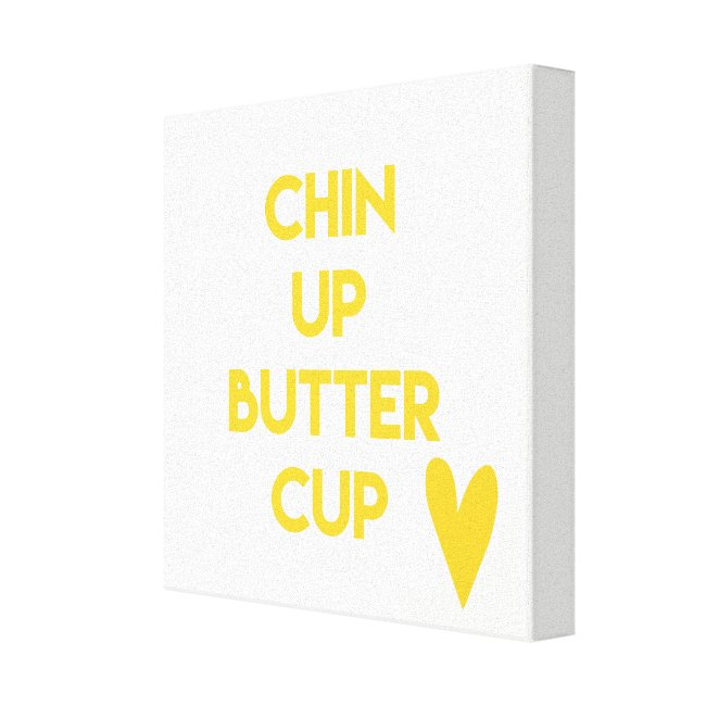 Chin up buttercup | Fun Motivational