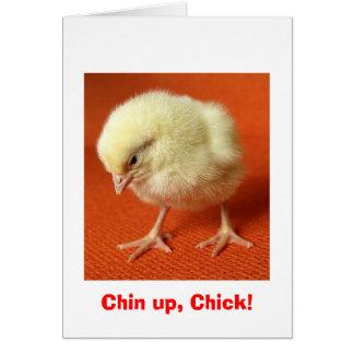 Chin up, Chick! Card