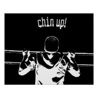 Chin Up! Poster