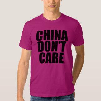 CHINA DON'T CARE T-Shirt