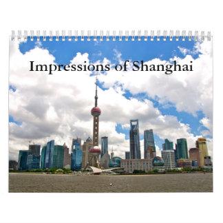 China - Impressions of Shanghai Calendar