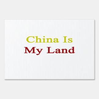China Is My Land Yard Signs