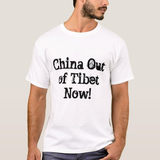 China Out of Tibet Now Tee Shirt.