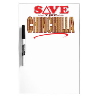 Chinchilla Save Dry-Erase Board