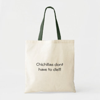 chinchillas cant die! tote bag