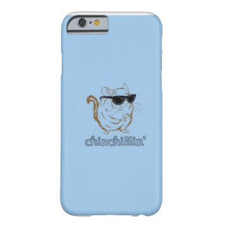 Chinchillin' iPhone 6 case