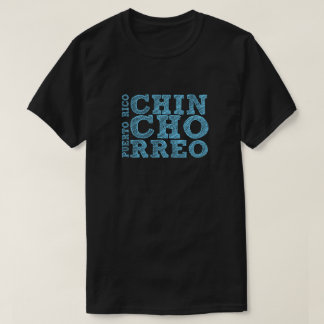 Chinchorreo Puerto Rico T-Shirt