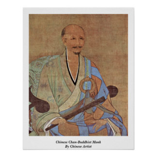 Chinese Chan-Buddhist Monk By Chinese Artist Poster