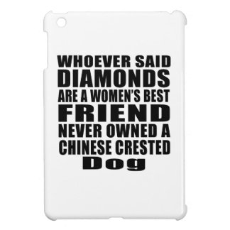 CHINESE CRESTED DOG BEST FRIEND DESIGNS iPad MINI CASES
