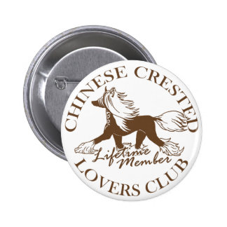 Chinese Crested Lovers Club Pinback Button