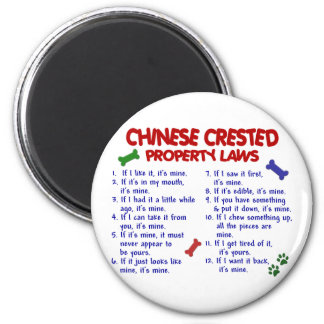 CHINESE CRESTED Property Laws 2 2 Inch Round Magnet