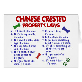 CHINESE CRESTED Property Laws 2 Greeting Cards