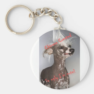 Chinese Crested So Ugly I'm Cute Keychain