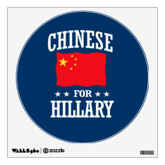 CHINESE FOR HILLARY WALL STICKER