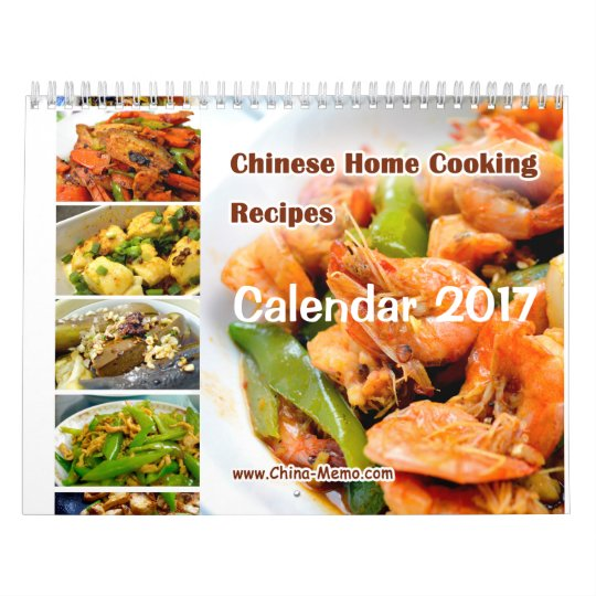 chinese home cooking recipes calendar 2017 zazzle com
