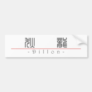 Chinese name for Dillon 22344_0.pdf Car Bumper Sticker