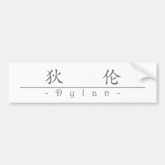 Chinese name for Dylan 20556_1.pdf Bumper Sticker