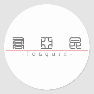 Chinese name for Joaquin 22327_0.pdf Round Stickers