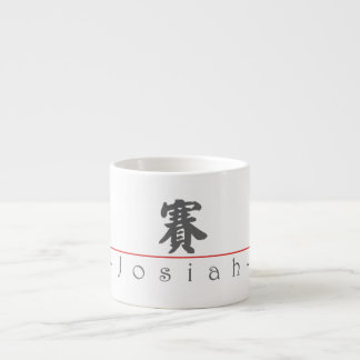 Chinese name for Josiah 22079_4.pdf Espresso Cup