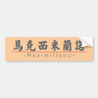 Chinese name for Maximiliano 22288_4.pdf Bumper Sticker