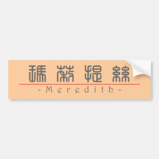 Chinese name for Meredith 20243_0.pdf Bumper Sticker