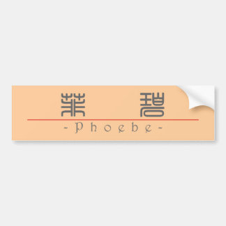 Chinese name for Phoebe 20290_0.pdf Bumper Sticker