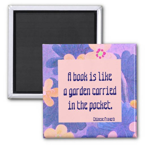Chinese proverb. A book is like a garden Refrigerator Magnet