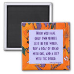 Chinese proverb on balancing necessity and beauty fridge magnet