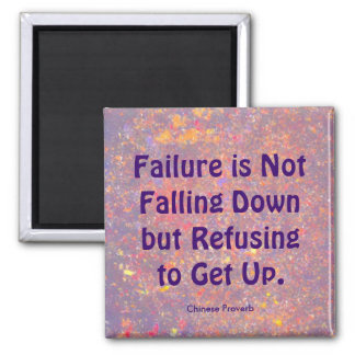Chinese proverb on falling down and getting up magnet