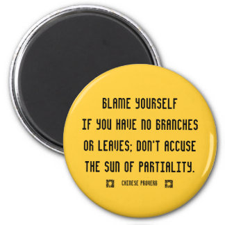 Chinese proverb on taking responsibility 2 inch round magnet