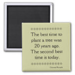 Chinese Proverb on Time and second chances Refrigerator Magnet