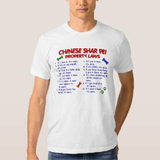 CHINESE SHAR PEI Property Laws 2 T Shirt