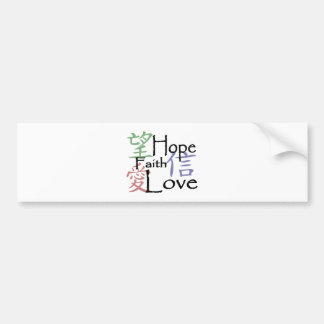Chinese symbols for love, hope and faith bumper sticker