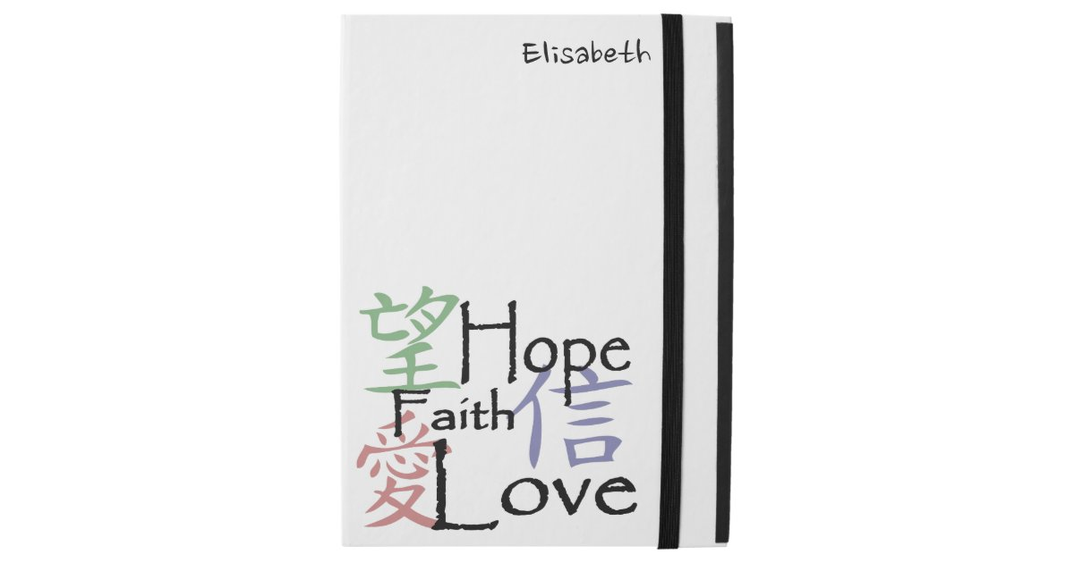 Chinese Symbols For Love Hope And Faith Ipad Pro 129 Case